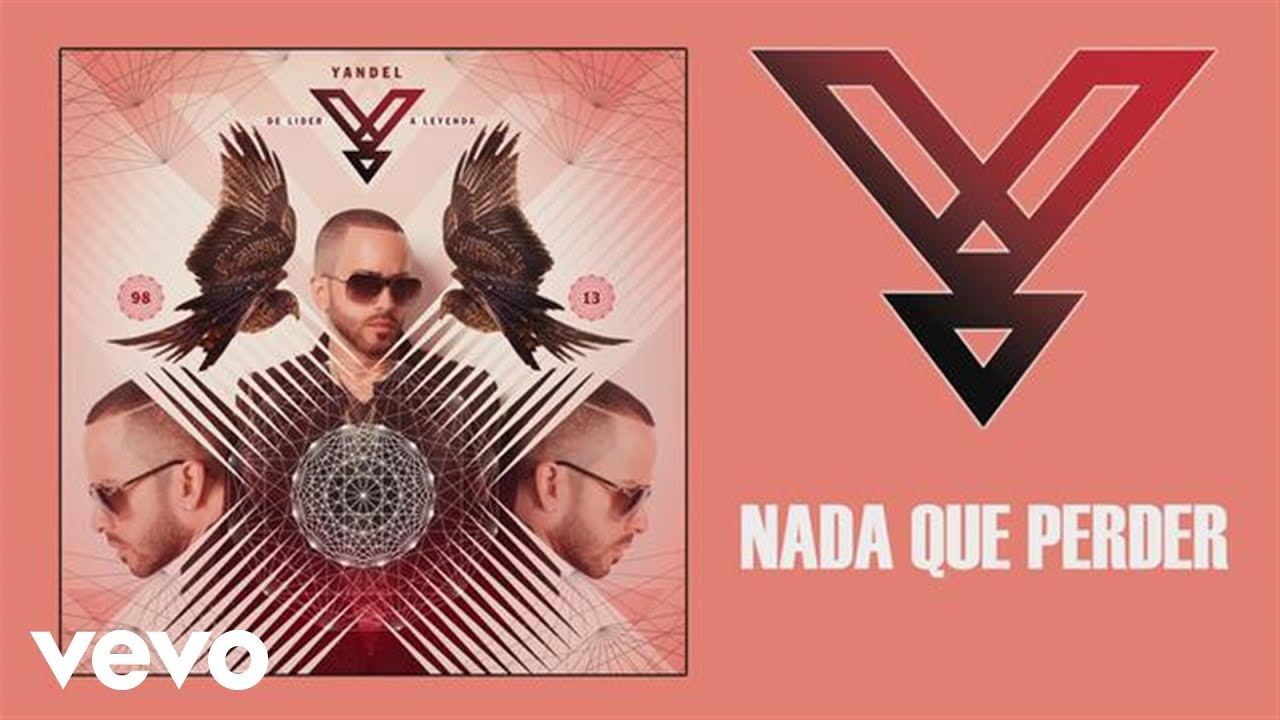 Download Yandel - Nada Que Perder (Audio)