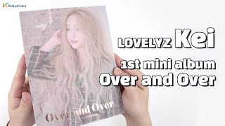 "Unboxing LOVELYZ KEI ""Over and Over"" the 1st mini album, 러블리즈 김지연 언박싱 Kpop Ktown4u thumbnail"
