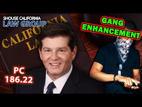 """Gang Enhancement"" in CA criminal law (Legal Analysis)"