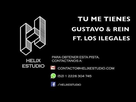 "Tu me tienes (Karaoke / Instrumental) - Gustavo & Rein ""Los nene"" Ft. Los Ilegales"