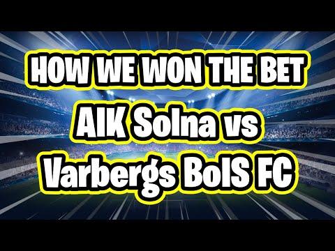 Sports Betting Tips - AIK Solna vs Varbergs BoIS FC 1-0 2/11/20
