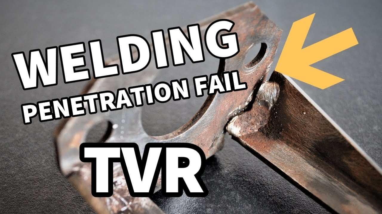 Repair For TVR Welding Penetration Failure