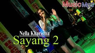 NELLA KHARISMA - Sayang 2 (Mp3)