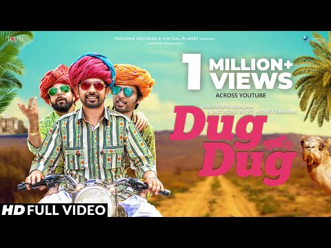 Official Video : Dug Dug | Rapperiya Baalam & Jagirdar RV Ft. Honey Sharma