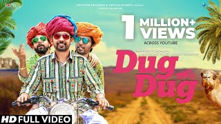 Official : Dug Dug | Rapperiya Baalam & Jagirdar RV Ft. Honey Sharma