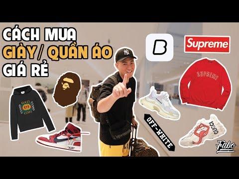 Cách Mua Giày/ Quần Áo Giá Rẻ | How To Buy Sneakers/ Streetwear For Cheap?!?!?
