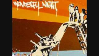 Wonderful Night (Wonderful Nightclub Remix) - Fatboy Slim