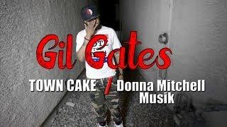 "Gil Gates - ""town Cake"" / ""donna Mitchell Musik"""