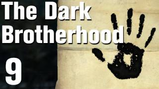 Skyrim Dark Brotherhood Walkthrough Part 9 - Bound Until Death [Commentary / HD]