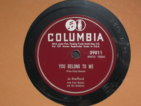 You Belong to Me - Jo Stafford with Paul Weston and his Orchestra - Columbia Records 39811