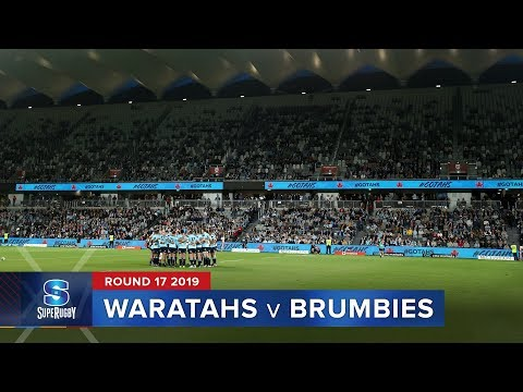 Waratahs v Brumbies | Super Rugby 2019 Rd 17 Highlights