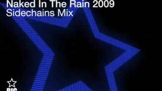 Blue Pearl Naked In The Rain 2009 Sidechains Remix