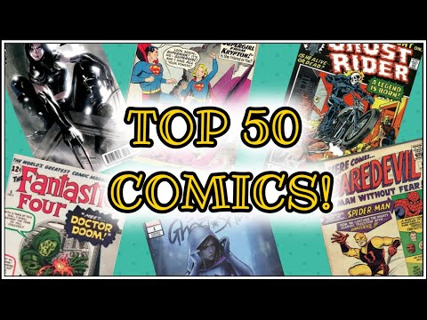 Top 50 Comic Books in My Collection! 2020 Edition
