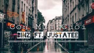 CƠN MƯA CUỐI - Binz ft. JustaTee