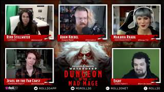 Episode 1 - Roll20 Presents: Waterdeep: Dungeon of the Mad Mage