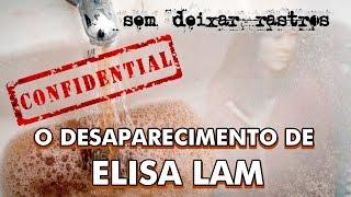 O perturbador desaparecimento de Elisa Lam - SEM DEIXAR RASTROS