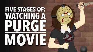 Five Stages of Watching a Purge Movie by : How It Should Have Ended