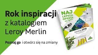 Katalog Leroy Merlin 2018