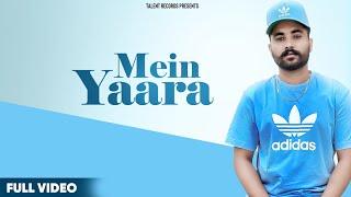 Mein Yaara (Full Song) Shavi | Latest Punjabi Song 2020 | New Punjabi Song 2020