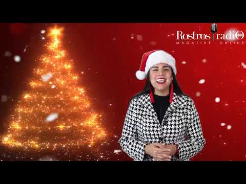 Feliz Navidad te desea Gaby Rojas - Rostros Latinos Radio