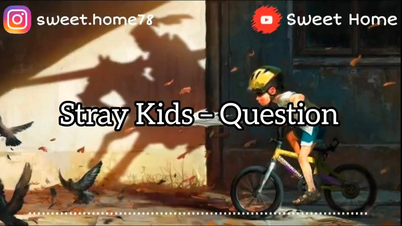 Asal bacaaan dengan bahasa inggris:. Stray Kids Question Terjemahan Bahasa Indonesia Youtube