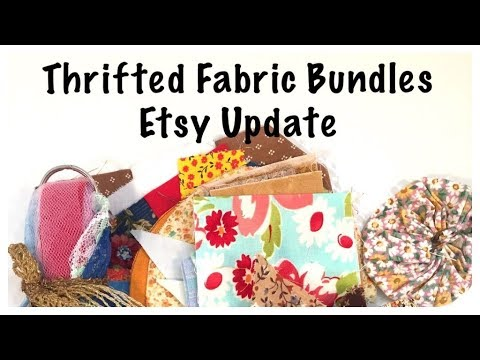 Thrifted Fabric Bundles: Junk Journaling Video: Etsy Shop Update