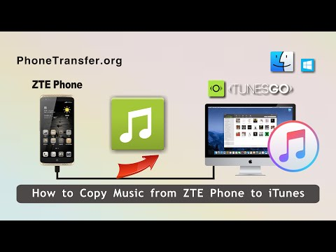 How to Copy Music from ZTE Phone to iTunes, Sync ZTE Songs with iTunes Directly