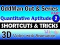 Odd Man Out and Series 2 aptitude shortcuts and tricks online videos lectures