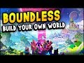 Boundless - Build Your Own World! Open-World Voxel Survival Building Game (Boundless Gameplay)