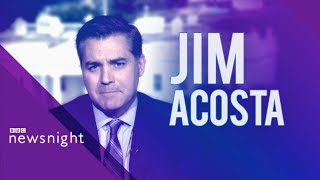 Jim Acosta: Trump 'wants to taunt us and troll us'  - BBC Newsnight