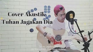 Tuhan Jagakan Dia Cover Akustik live (original song motif band)