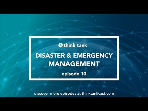 Ep.10 - Disaster and Emergency Management