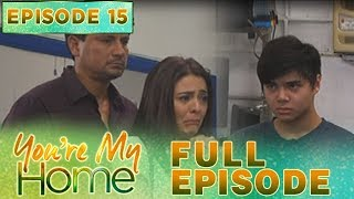 You're My Home   Full Episode 15