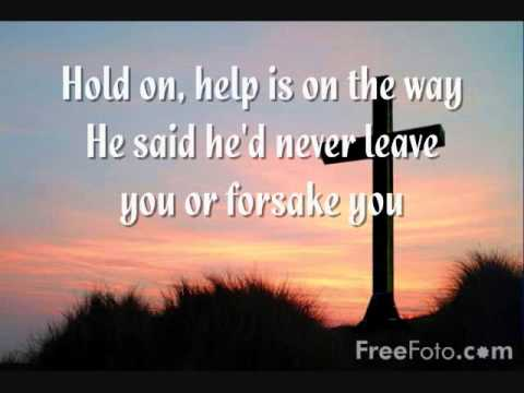 Help is on the Way- Michael W. Smith