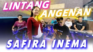 Download lagu Safira Inema - Lintang Angenan
