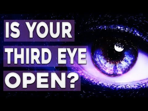 The Third Eye - 5 Signs Your Third Eye is Open