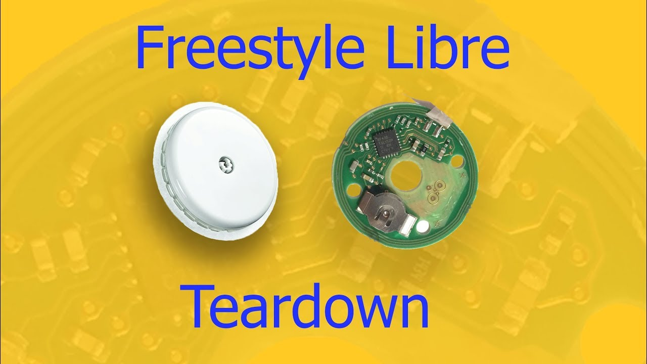 Freestyle Libre Sensor Teardown and Inside Analysis