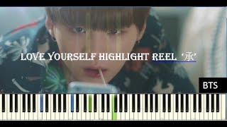 Video BTS (방탄소년단) LOVE YOURSELF Highlight Reel 2 承' PIANO (SMYANG) SYNTHESIA + SHEETS download MP3, 3GP, MP4, WEBM, AVI, FLV Mei 2018