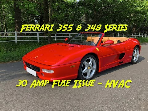 How to Fix Ferrari 355 348 30amp Fuse HVAC Problem