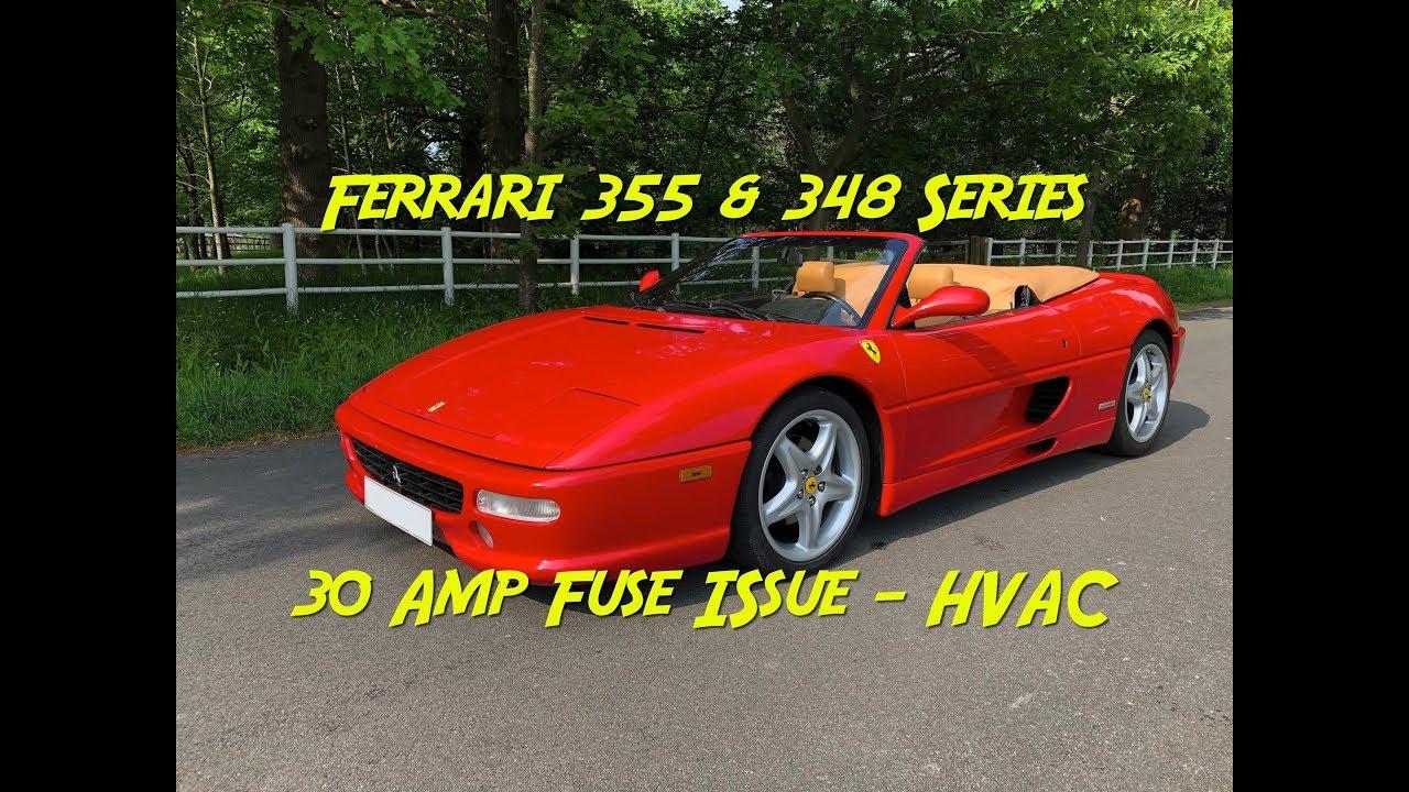 Ferrari 355 348 30amp Fuse HVAC problem & Upgrade FIX on