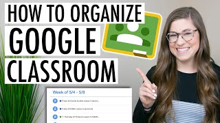 How to Organize Google Classroom | EASY Tutorial