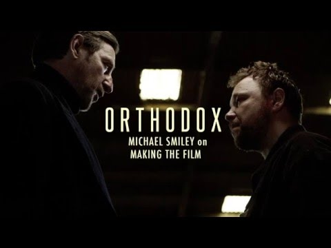 Orthodox - Michael Smiley on Making the Film.