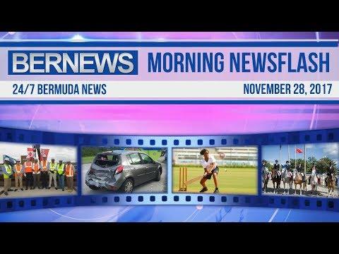 Bernews Morning Newsflash For Tuesday November 28, 2017