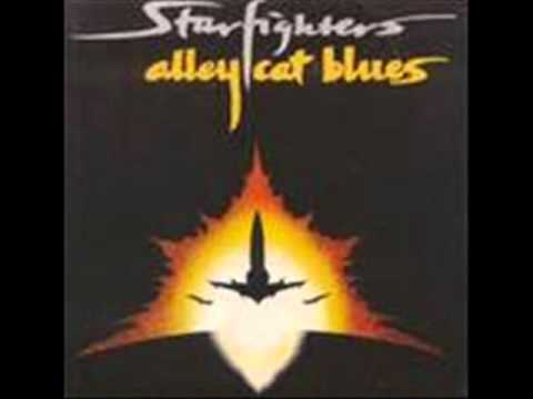 Starfighters - Alley Cat Blues
