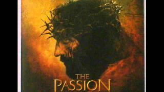 The Passion Of The Christ Soundtrack - 12 Raising The Cross