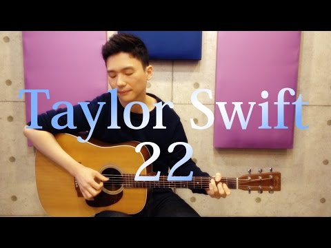 Taylor Swift - 22 Acoustic Guitar Cover with Free Tab!!
