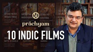Prachyam's 10 Indic Films | Dr. Anand Ranganathan