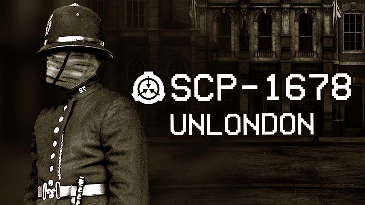 SCP-1678 – UnLondon 🇬🇧 : Object Class – Euclid : Subterranean SCP