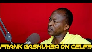 FRANK GASHUMBA ON CELEB SELECT WITH CRYSTAL [22ND OCTOBER 2016]