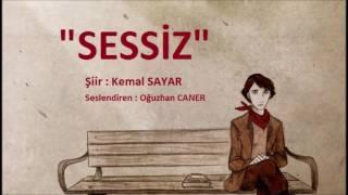 Sessiz - Kemal Sayar